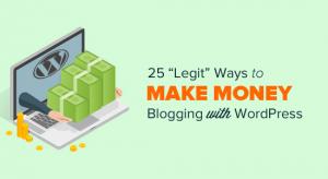 25种用WordPress博客在网上赚钱的方法